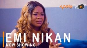 Emi Nikan (2021 Yoruba Movie)