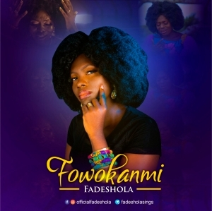 Fadeshola – Fowokanmi (Video)