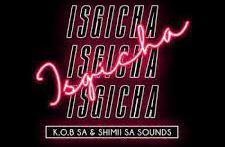 K.O.B SA – ISGICHA (feat. Shimii SA Sounds)