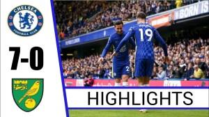 Chelsea vs Norwich City 7 - 0 (Premier League 2021 Goals & Highlights)