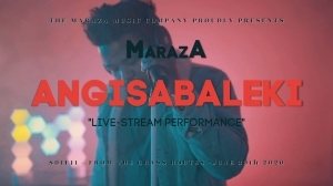 Maraza – Angisabaleki (Video)