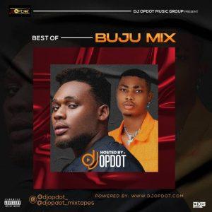 DJ OP Dot – Best Of Buju Mix
