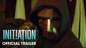 Initiation (2020 Movie) - Official Trailer