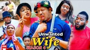 Unwanted Wife Season 4