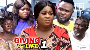 Giving My Life (2021 Nollywood Movie)