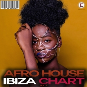 Afro House Ibiza Chart, Vol. 7 (Album)