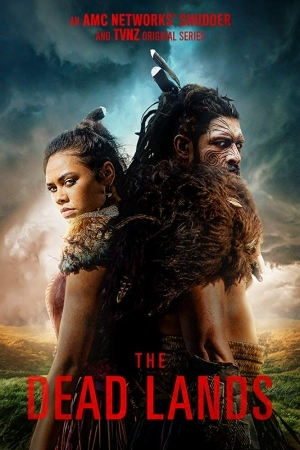 TV Series: The Dead Lands S01 E01 -Tell the Dead I'm Coming