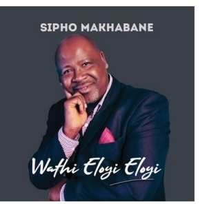 Sipho Makhabane – Ngiyamtsandza Jesu