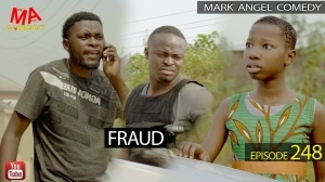 Mark Angel Comedy - FRAUD (Episode 248) (Comedy Video)