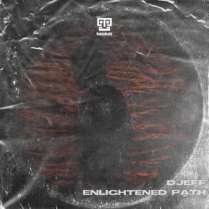Djeff – Enlightened Path (Edit)