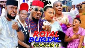 Royal Burial Season 6