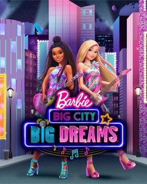 Barbie: Big City, Big Dreams (2021) (Animation)