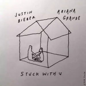 Justin Bieber & Ariana Grande – Stuck With You
