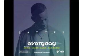 JayTee ZA – Everyday Ft. Emtee, Gemini Major and Rea Rivers