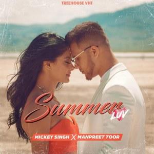 Mickey Singh - Summer Luv