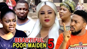 Beautiful Poor Maiden Season 5 (2020 Nollywood Movie)