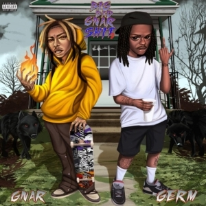 Lil Gnar & Germ - Big Bad Gnar Sh*t 2 (Album)
