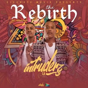 Intruderz SA – The Rebirth (1st Revelation) (EP)