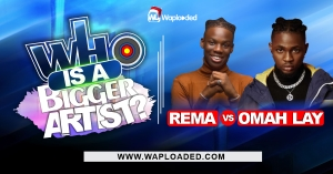 Rema VS Omah Lay, Who Is A Bigger Artist?