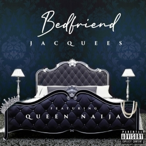 Jacquees Ft. Queen Naija – Bed Friend
