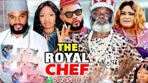 The Royal Chef (2021 Nollywood Movie)