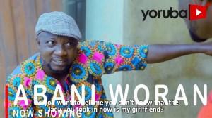 Abani Woran (2021 Yoruba Movie)