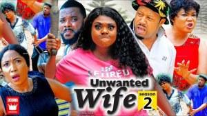 Unwanted Wife Season 2