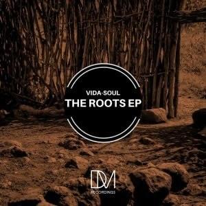 Vida-Soul – The Roots EP