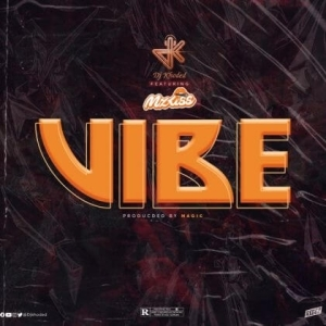 DJ Khoded x Mz Kiss – Vibe