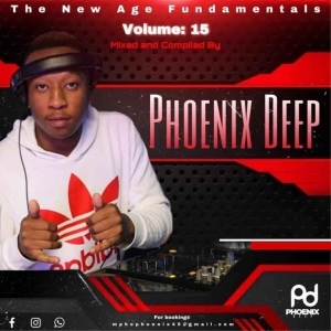 Phoenix Deep – The New Age Fundamentals Vol. 15 Mix