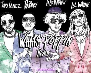 Jack Harlow – What's Poppin (Remix) Ft. Lil Wayne, DaBaby & Tory Lanez