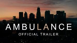 """Watch """"Ambulance"""" Trailer Starring Yahya Abdul-Mateen II"""