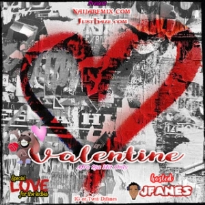 DJ Fanes – Special LOVE For The Ladies (Valentine Mixtape)