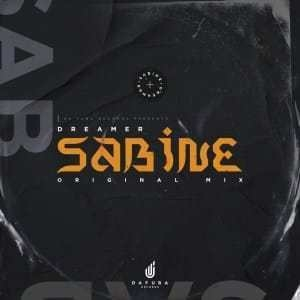 Dreamer – Sabine (Original Mix)
