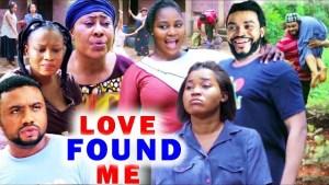 Love Found Me (2021 Nollywood Movie)