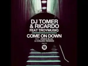 DJ Tomer, Ricardo, TroyMusiq – Come On Down (Atmos Blaq Remix)