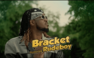 Bracket – Let's Go ft. Rudeboy (Video)