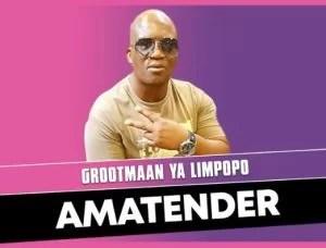 Grootmaan Ya Limpopo – Amatender
