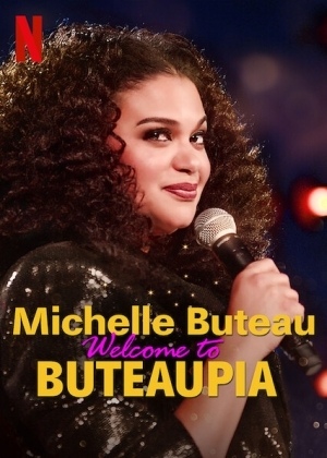 Michelle Buteau: Welcome to Buteaupia (2020) (Comedy)