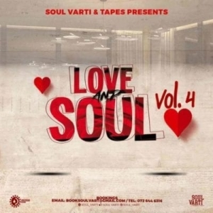 Soul Varti – Love & Soul Vol. 4 Mix