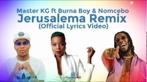 Master KG - Jerusalema Rmx (English Lyrics Video) ft. Burna Boy & Nomcebo