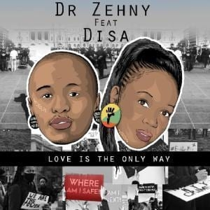 Dr zehny, Disa – Love Is The Only Way (Original Mix)