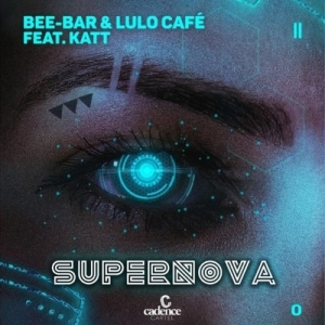 Bee-Bar & Lulo Cafe – Supernova Ft. Katt