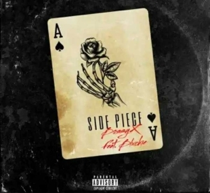 Bossyx – Side Piece Ft. Blxckie