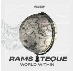 RamsTeque – World Within EP