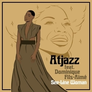 Atjazz, Dominique Fils-Aime – See-Line Woman (Extended Instrumental Mix)