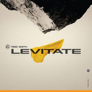 Tebz Smith – Levitate