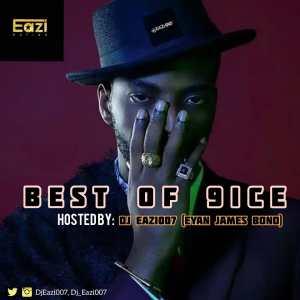 DJ Eazi007 – Best Of 9ice (Mixtape)