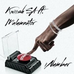 Kwiish SA – iNumber ft. Malumnator