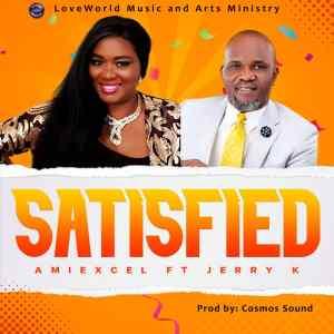 Amiexcel – Satisfied ft. Jerry K